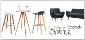 LA COLLECTION SCANDY by OPTIMIZ GROUP